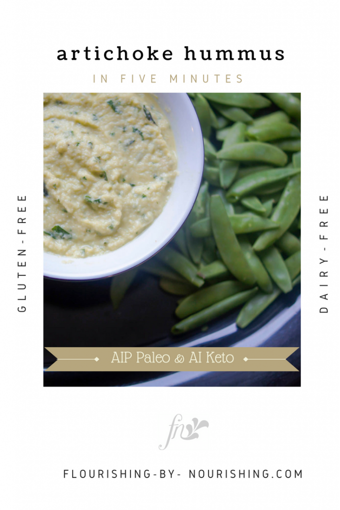Pin and Blog Pic for Artichoke Hummus Dip in Five Minutes Paleo AI Keto Autoimmune Paleo Protocol